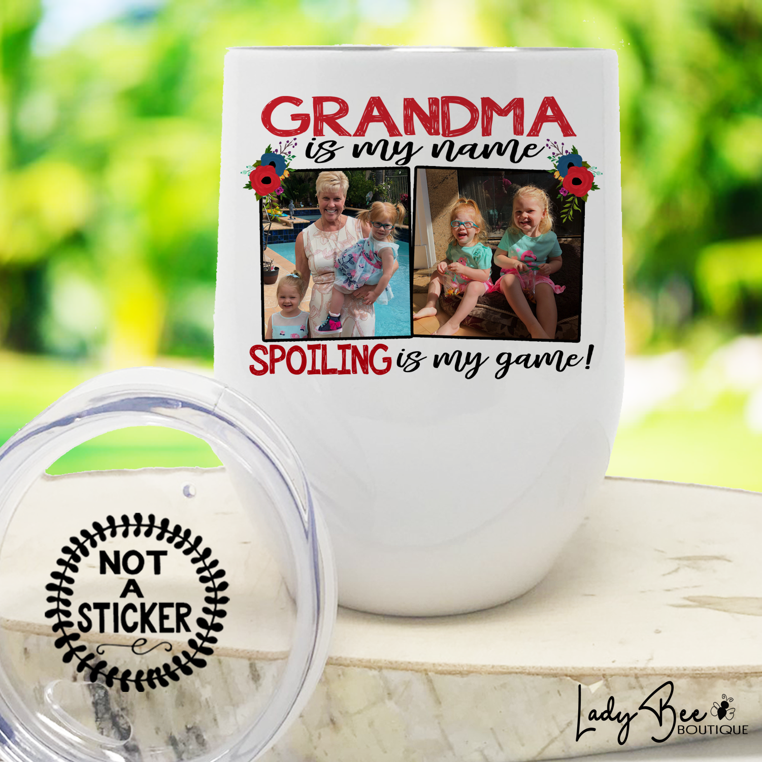 Grandma Is My Name Spoiling Is My Game, Wine Tumbler - LadyBee Boutique Mugs