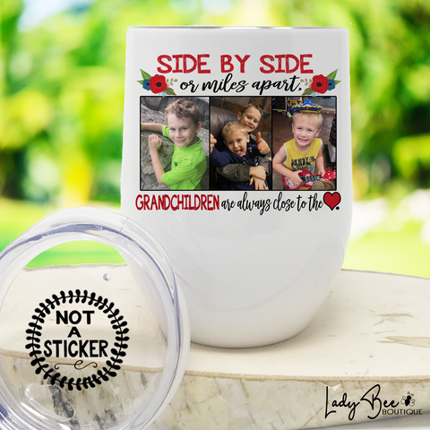 Side By Side Or Miles Apart, Wine Tumbler - LadyBee Boutique Mugs