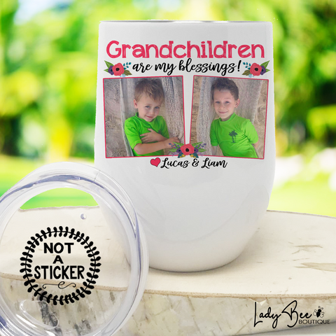 Grandchildren are my Blessings, Wine Tumbler - LadyBee Boutique Mugs
