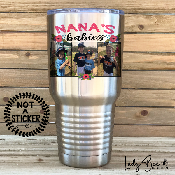 Nana's Babies, 30oz Photo Tumbler - LadyBee Boutique Mugs