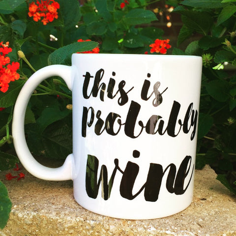 This is probably wine mug - LadyBee Boutique Mugs