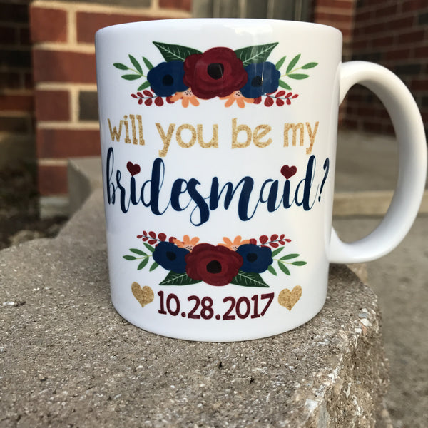 Can't Say I Do Without You, Will You Be My Bridesmaid? - LadyBee Boutique Mugs