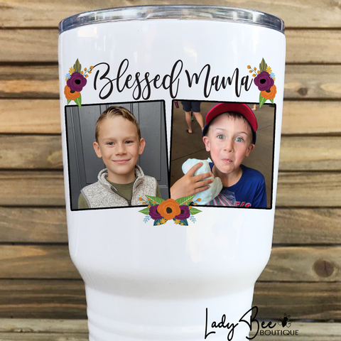 Blessed Mom, 30oz Photo Tumbler - LadyBee Boutique Mugs