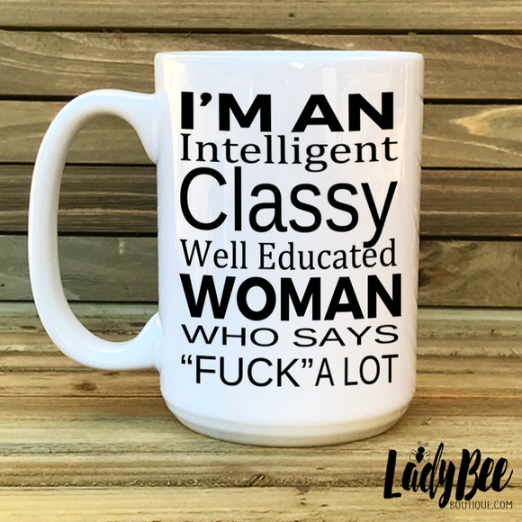 Intelligent Classy Well Educated Woman Mug - LadyBee Boutique Mugs