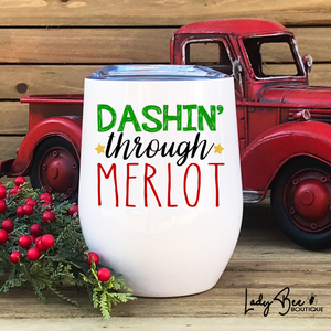 Dashin Through Merlot, Wine Tumbler - LadyBee Boutique Mugs