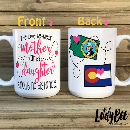 Mother- Daughter States Mug, Love Knows No Distance - LadyBee Boutique Mugs