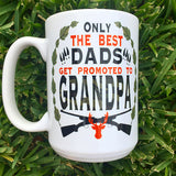 Only best dads get promoted to grandpa - LadyBee Boutique Mugs