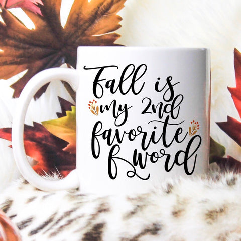 Fall is My 2nd Favorite F Word - LadyBee Boutique Mugs