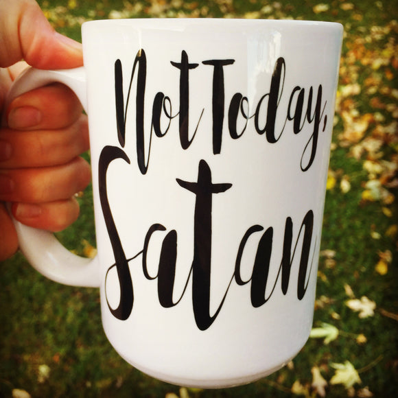 Not Today Satan Mug - LadyBee Boutique Mugs