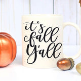 It's Fall Y'all - LadyBee Boutique Mugs