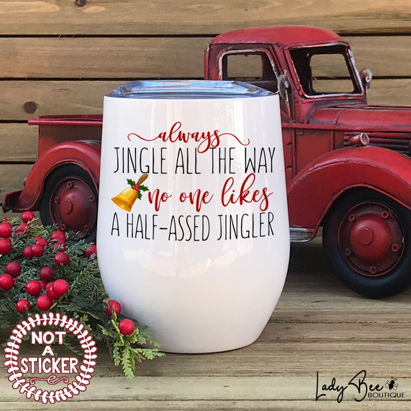 Always Jingle All The Way - LadyBee Boutique Mugs