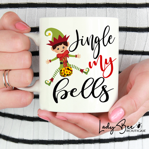 Jingle My Bells, Christmas Mug - LadyBee Boutique Mugs