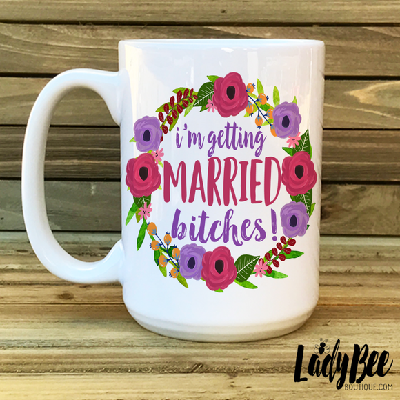 I'm getting married, fiance, engaged mug - LadyBee Boutique Mugs