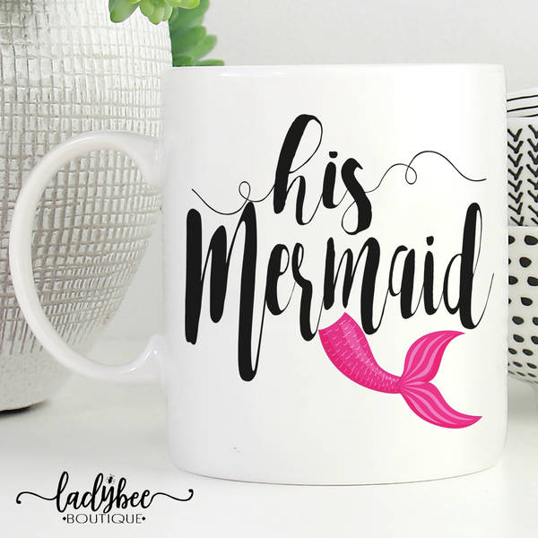 His Mermaid Mug - LadyBee Boutique Mugs