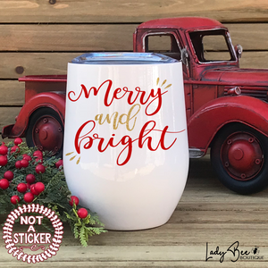 Merry and Bright, Wine Tumbler - LadyBee Boutique Mugs