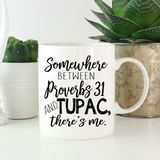 Tupac and Proverbs 31 - LadyBee Boutique Mugs