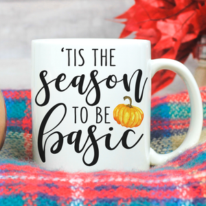 Tis the Season to be Basic - LadyBee Boutique Mugs