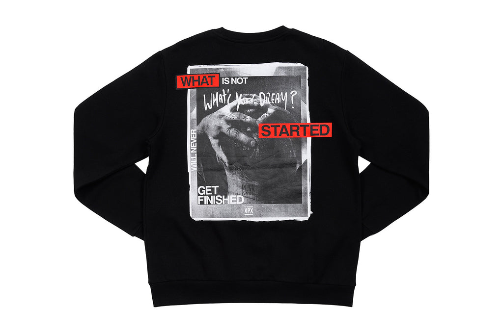 "XPX ""WHAT'S YOUR DREAM"" SWEATSHIRT"