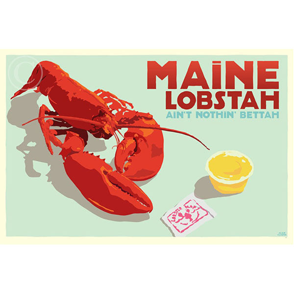 NEW - Maine Lobstah With Butter - Horizontal