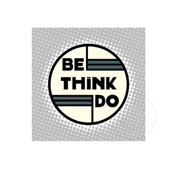 Be Think Do - silver