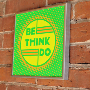 "Be Think Do- Neon Green Art Print  8"" x 8"" Square Framed"