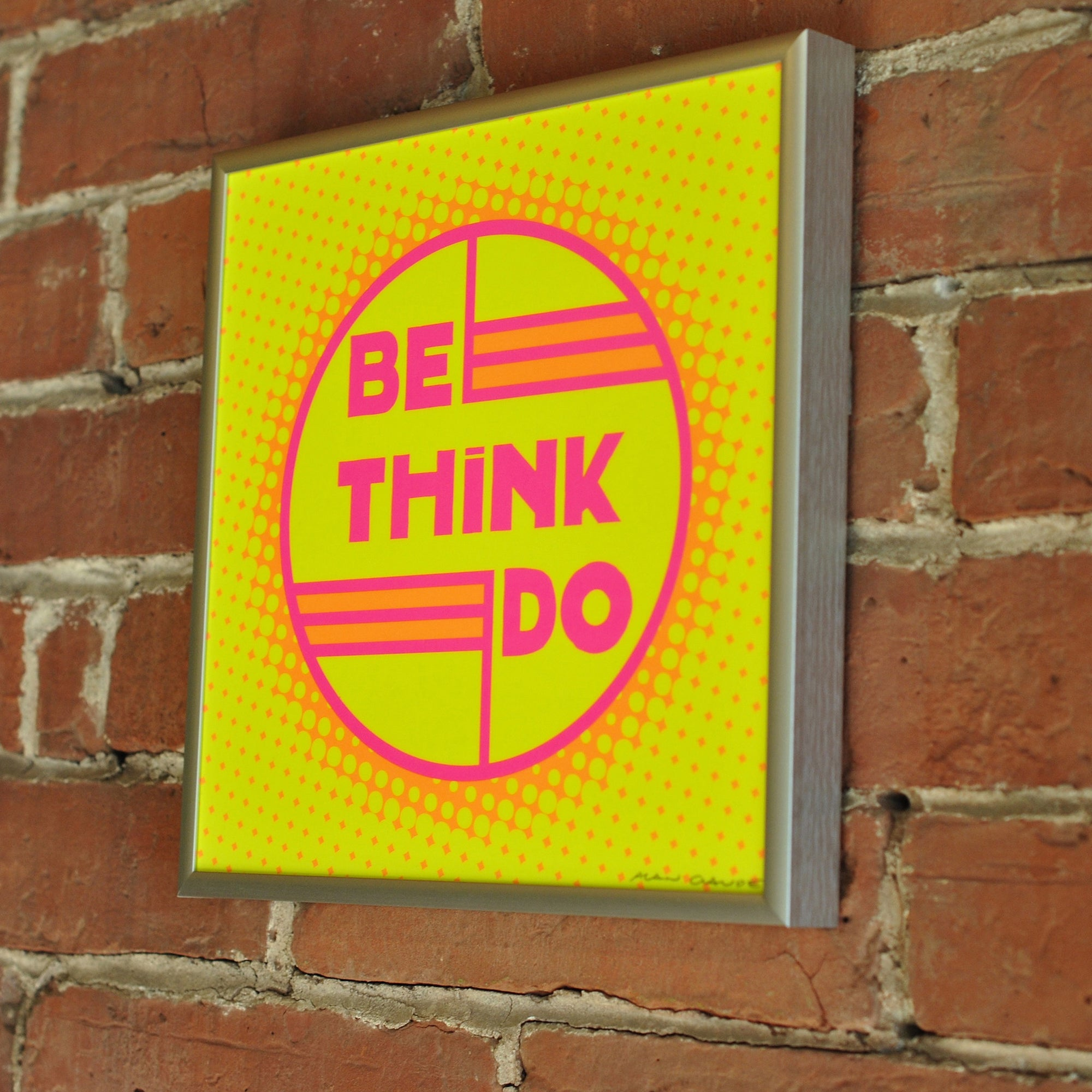 "Be Think Do- Neon Yellow Art Print  8"" x 8"" Square Framed"
