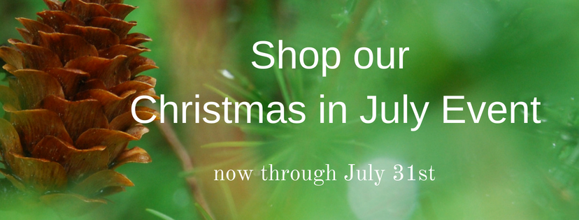 Three Ways to Save during our Christmas in July Event