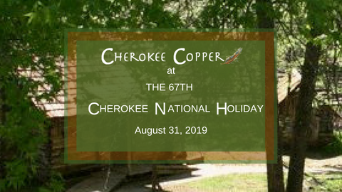 Cherokee Copper at Cherokee National Holiday