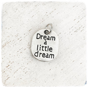 Dream a little dream - Charm
