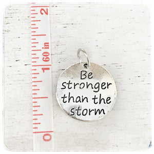 Be Stronger than the Storm - Charm