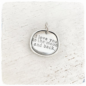 Small I love you to the moon and back - Charm