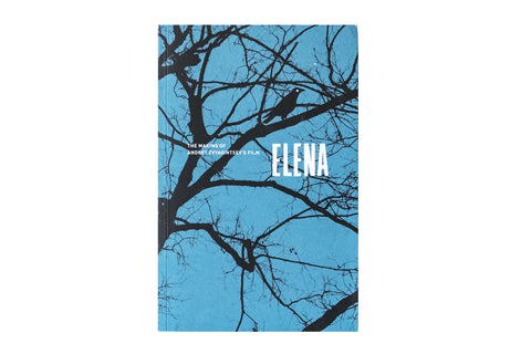 Elena. The Making of Andrey Zvyagintsev's Film
