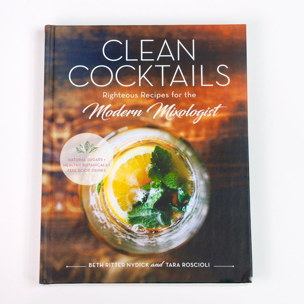 Clean Cocktails: Righteous Recipes for the Modern Mixologist-Reading-SKORDO