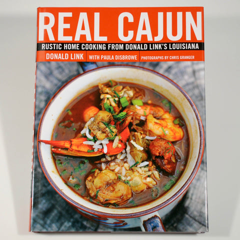 Real Cajun: Rustic Home Cooking from Donald Link's Louisiana-Reading-SKORDO