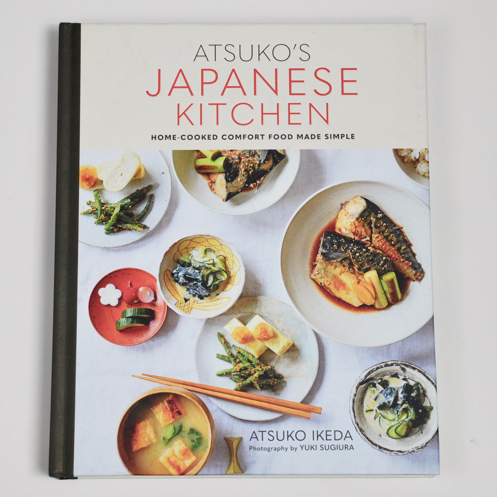Atsuko's Japanese Kitchen: Home-cooked comfort food made simple