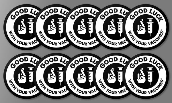 """Good Luck with your Vaccines""® Message 10-pack Sticker"