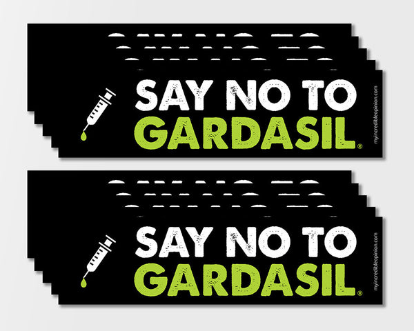 Say No To Gardasil Bumper Sticker (10-Pack)