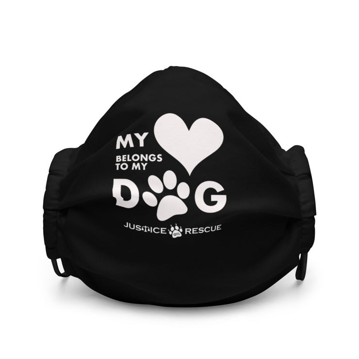 My Heart Belongs To My Dog - Premium Face Mask