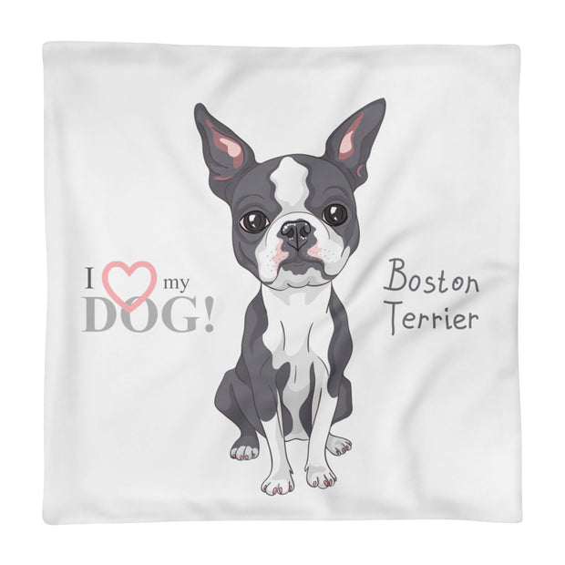 """I Love My Boston Terrier"" Square Pillow Case"