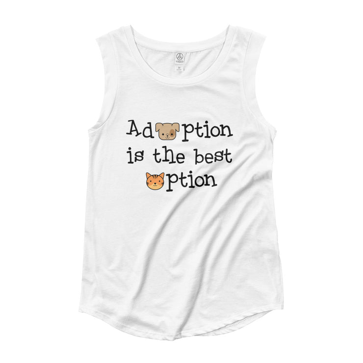 """Adoption Is The Best Option"" Ladies' Cap Sleeve T-Shirt"