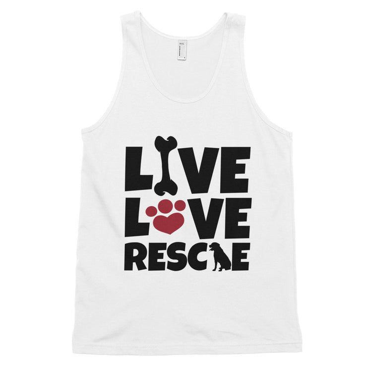 """Live, Love, Rescue"" Classic Unisex Tank - Multiple Colors Available"