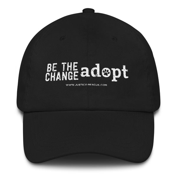 """Be The Change, Adopt"" hat"