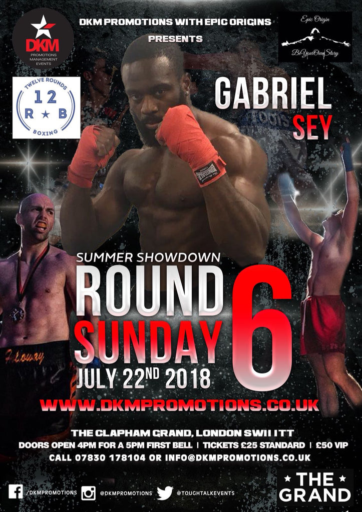 Gabriel Sey Charity Boxing Match Tickets 22ND JULY 2018