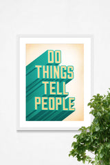 Do Things Tell People - Print