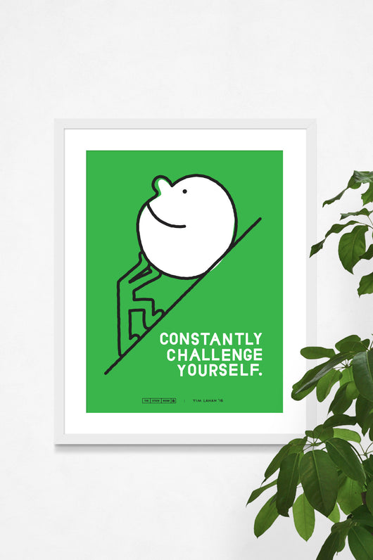 Constantly Challenge Yourself Poster