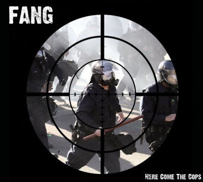 Fang - Here Come the Cops CD