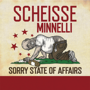 Scheisse Minnelli - Sorry State of Affairs LP/CD
