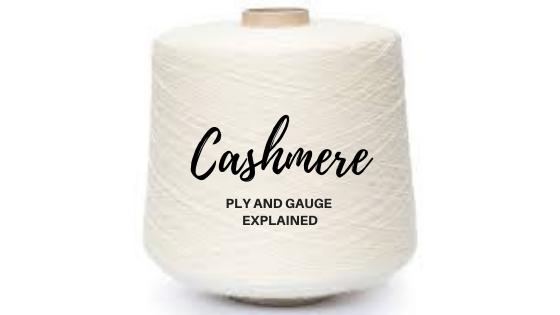 Cashmere Ply and Gauge Explained