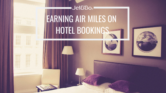 Earning & Stacking Air Miles on Hotel Bookings