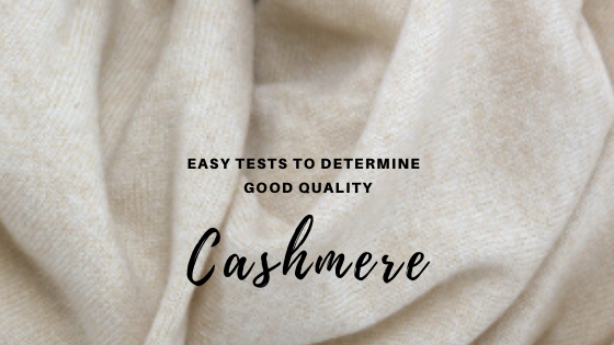 7 Tests to Determine Good Quality Cashmere